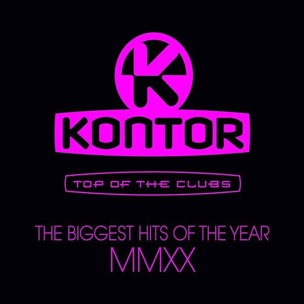 Постер к Kontor Top Of The Clubs: The Biggest Hits Of The Year MMXX (2020)